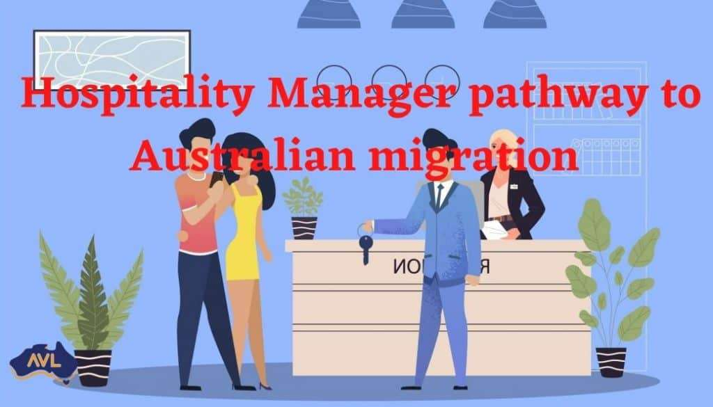 Hospitality Managers pathway to Australian migration