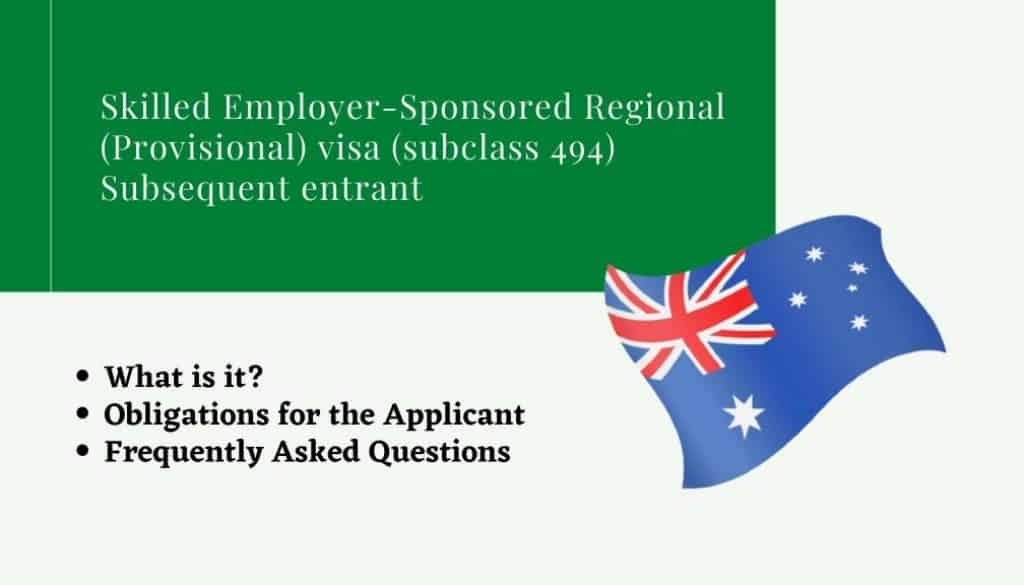 Skilled Employer Sponsored Regional (Provisional) visa (subclass 494) Subsequent entrant