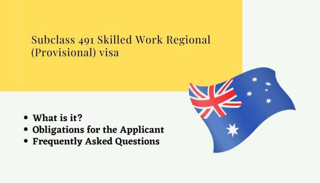 Subclass 491 Skilled Work Regional (Provisional) visa