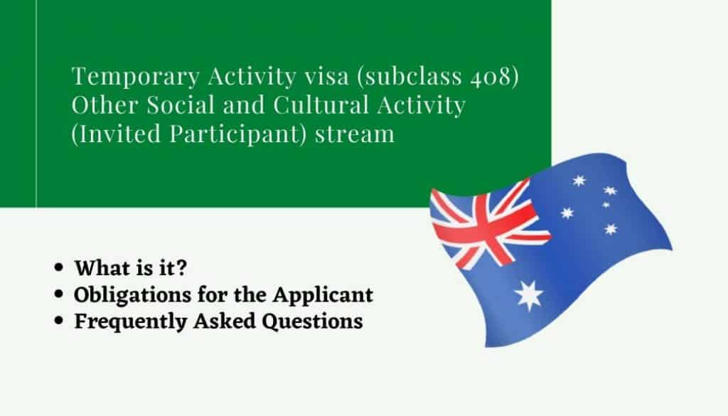 Temporary Activity visa (subclass 408) Other Social and Cultural Activity (Invited Participant) stream