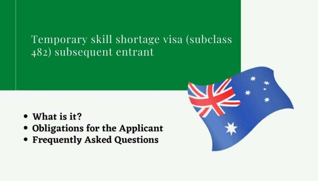 Temporary skill shortage visa (subclass 482) subsequent entrant