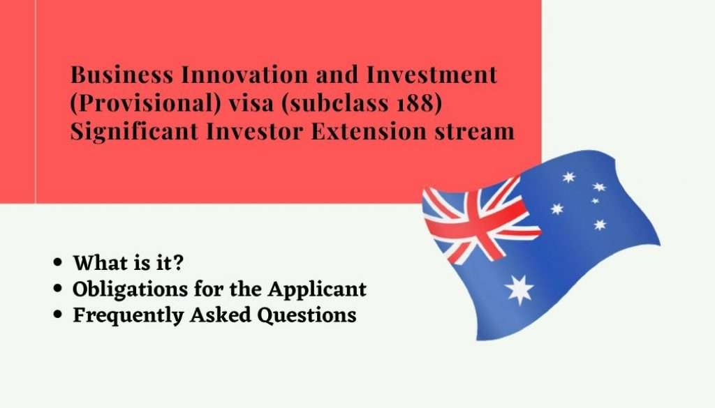 Business Innovation and Investment (Provisional) visa (subclass 188) Significant Investor Extension stream