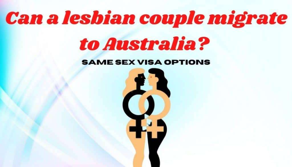 Can a lesbian couple migrate to Australia