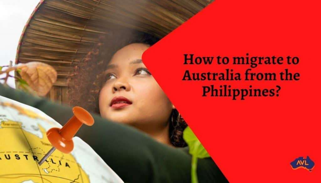 How to migrate to Australia from the Philippines?