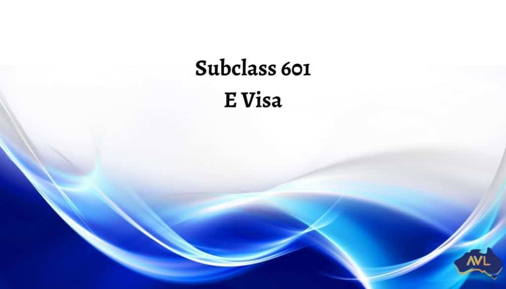 Subclass 601 Electronic Travel Authority