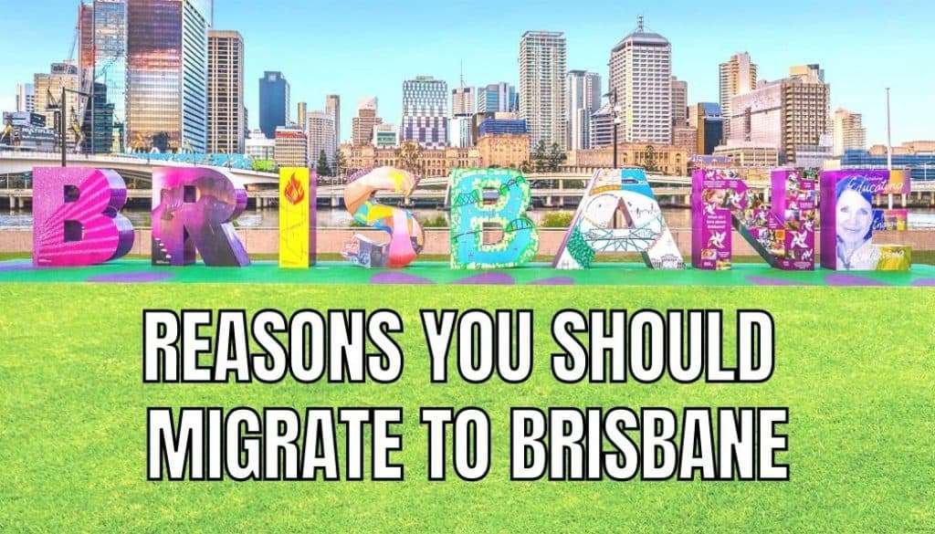 reasons you should migrate to Brisbane